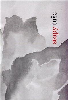 Obálka titulu Stopy tuše (čínské malířské texty)