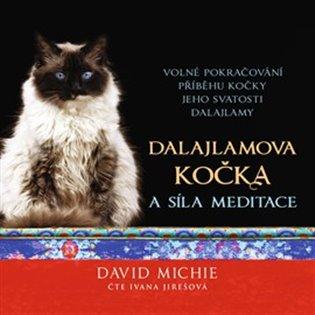 Dalajlamova kočka a síla meditace