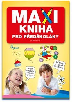 Obálka titulu Maxi kniha pro předškoláky