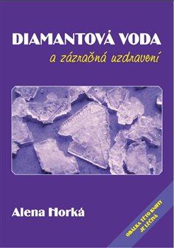 Obálka titulu Diamantová voda a zázračná uzdravení