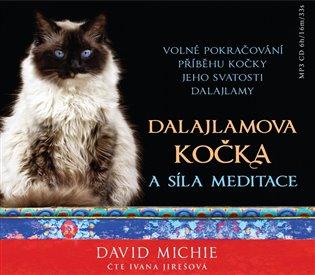 Dalajlamova kočka a síla meditace - David Michie | Booksquad.ink