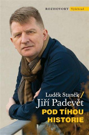Pod tíhou historie - Jiří Padevět,   Booksquad.ink
