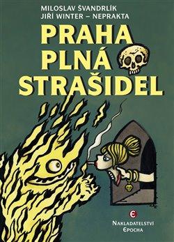 Obálka titulu Praha plná strašidel
