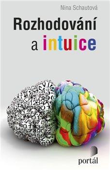 Obálka titulu Rozhodování a intuice