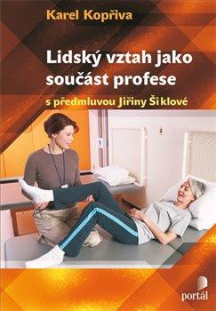 Obálka titulu Lidský vztah jako součást profese