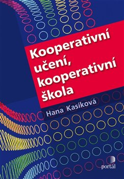 Obálka titulu Kooperativní učení, kooperativní škola