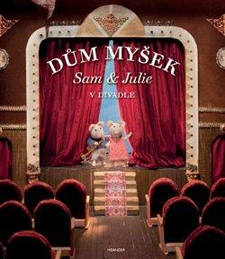 Obálka titulu Dům myšek - Sam a Julie v divadle