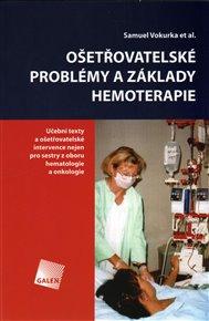 Ošetřovatelské problémy a základy hemoterapie