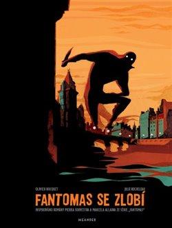 Obálka titulu Fantomas se zlobí