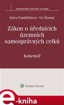 Obálka titulu Zákon o úřednících územních samosprávných celků (č. 312/2002 Sb.) - Komentář