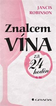Obálka titulu Znalcem vína za 24 hodin