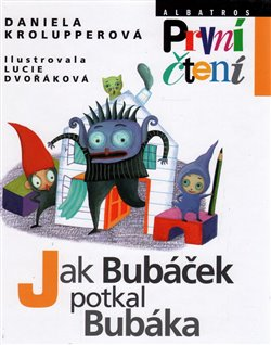 Obálka titulu Jak Bubáček potkal Bubáka