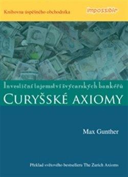 Obálka titulu Curyšské axiomy - Investiční tajemství švýcarských bankéřů