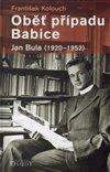 OB̍ P��PADU BABICE - JAN BULA 1920-1952