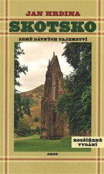 Skotsko. Země dávných tajemství - Jan Hrdina