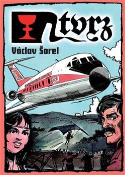 Tvrz - Václav Šorel