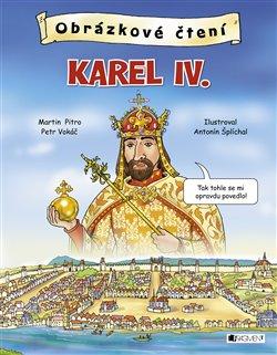 Obálka titulu Obrázkové čtení - Karel IV.