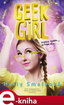 Obálka titulu Geek Girl: Dneska geek, zítra šik