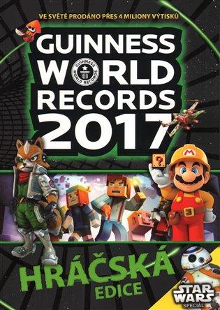 Guinness World Records 2017: Hráčská edice - - | Booksquad.ink