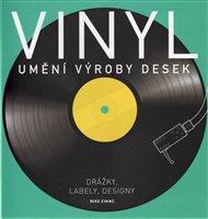 Vinyl: Umění výroby desek