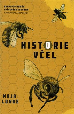 Historie včel - Maja Lunde | Booksquad.ink