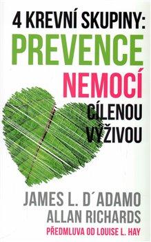 Obálka titulu 4 krevní skupiny: Prevence nemocí cílenou výživou