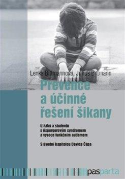 Obálka titulu Prevence a účinné řešení šikany