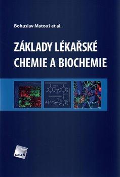 Obálka titulu Základy lékařské chemie a biochemie