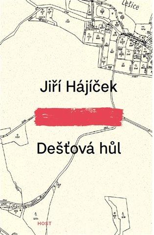 Dešťová hůl - Jiří Hájíček | Booksquad.ink