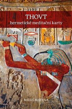 Obálka titulu THOVT – hermetické meditační karty
