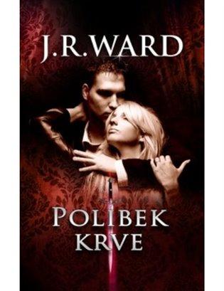 Polibek krve - J. R. Ward | Booksquad.ink