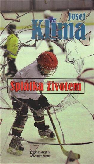 Splátka životem - Josef Klíma | Booksquad.ink