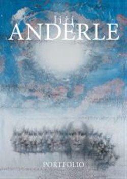 Obálka titulu Jiří Anderle: Portfolio