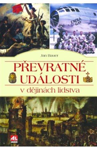 Převratné události v dějinách lidstva - Jan Bauer | Booksquad.ink