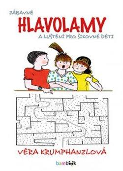 Obálka titulu Zábavné hlavolamy a luštění pro šikovné děti