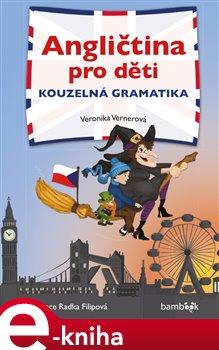 Obálka titulu Angličtina pro děti - kouzelná gramatika