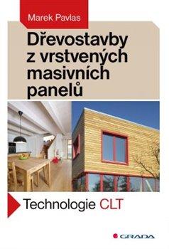 Obálka titulu Dřevostavby z vrstvených masivních panelů