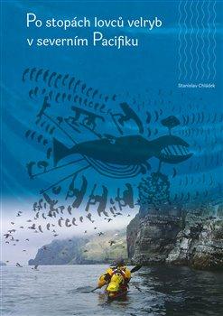 Obálka titulu Po stopách lovců velryb v severním Pacifiku