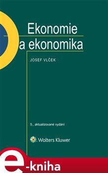Obálka titulu Ekonomie a ekonomika - 5., aktualizované vydání