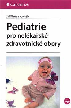 Obálka titulu Pediatrie pro nelékařské zdravotnické obory