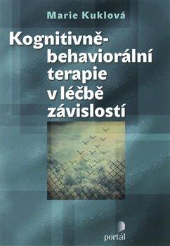 Obálka titulu Kognitivně-behaviorální terapie v léčbě závislostí