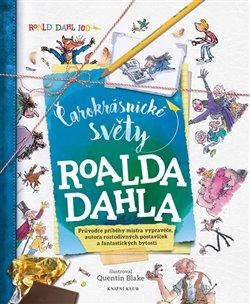 Obálka titulu Čarokrásnické světy Roalda Dahla