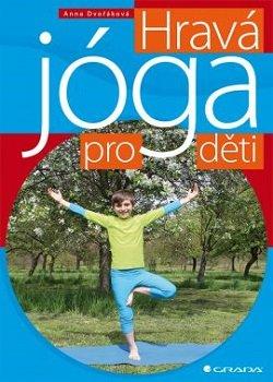 Obálka titulu Hravá jóga pro děti