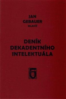 Obálka titulu Deník dekadentního intelektuála