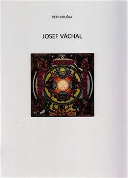 Obálka titulu Josef Váchal - exlibris a jejich adresáti