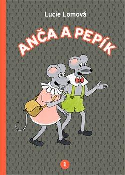 Obálka titulu Anča a Pepík 1.