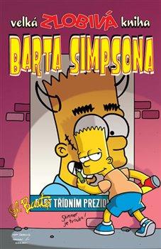 Obálka titulu Velká zlobivá kniha Barta Simpsona