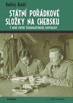 Obálka titulu Státní pořádkové složky na Chebsku v době první Československé republiky