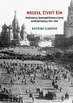 Obálka titulu Moskva, čtvrtý Řím
