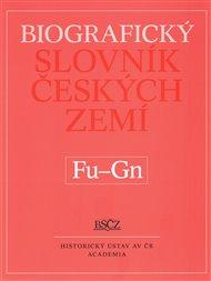 Biografický slovník českých zemí (Fu-Gn). 19. svazek